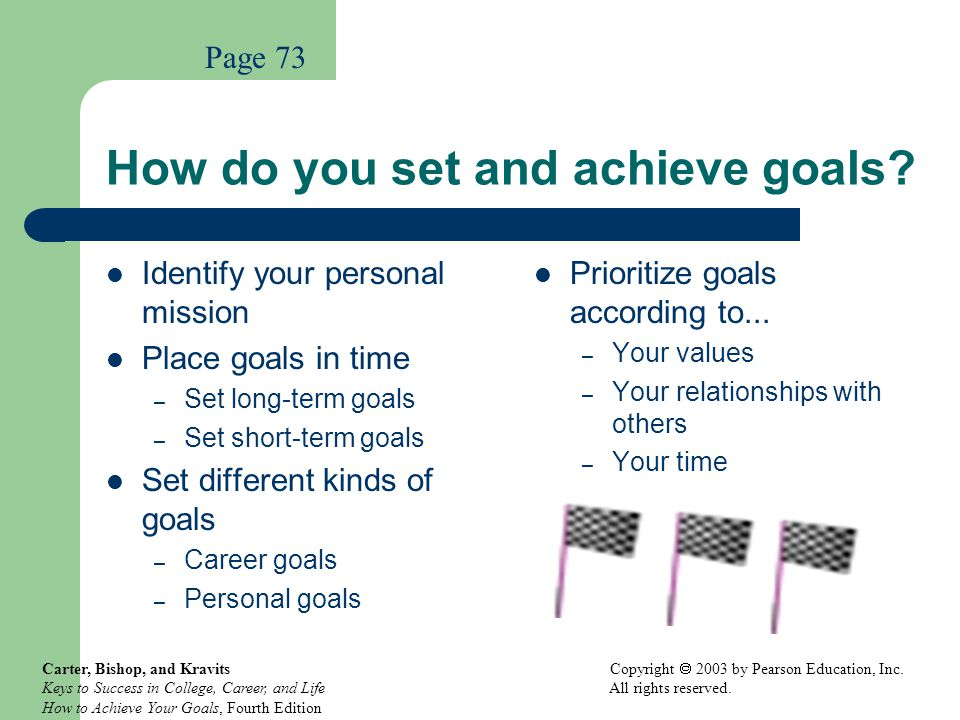 How do you set and achieve goals