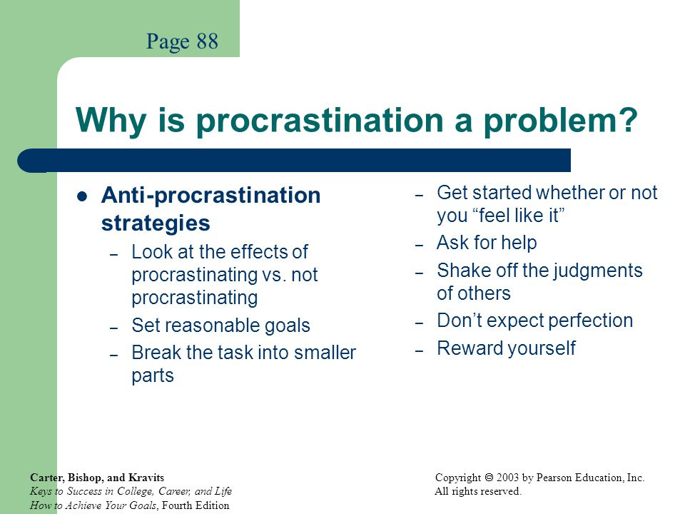 Why is procrastination a problem