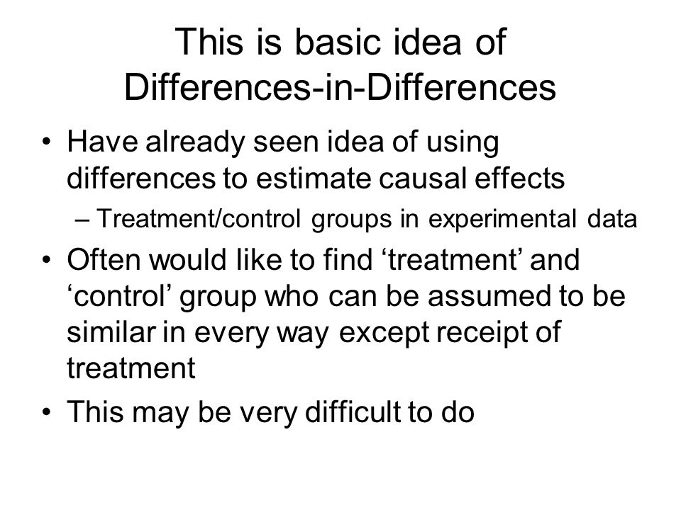 This is basic idea of Differences-in-Differences