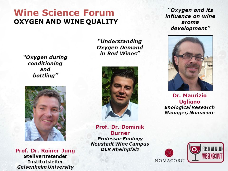 Wine Science Forum OXYGEN AND WINE QUALITY