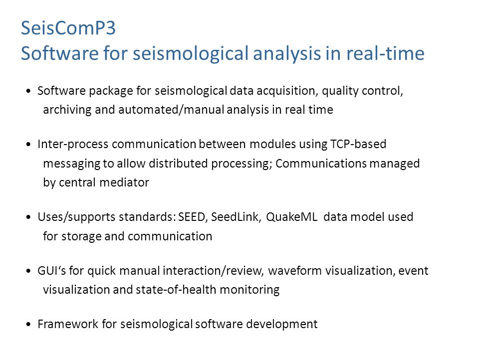 Software for seismological analysis in real-time