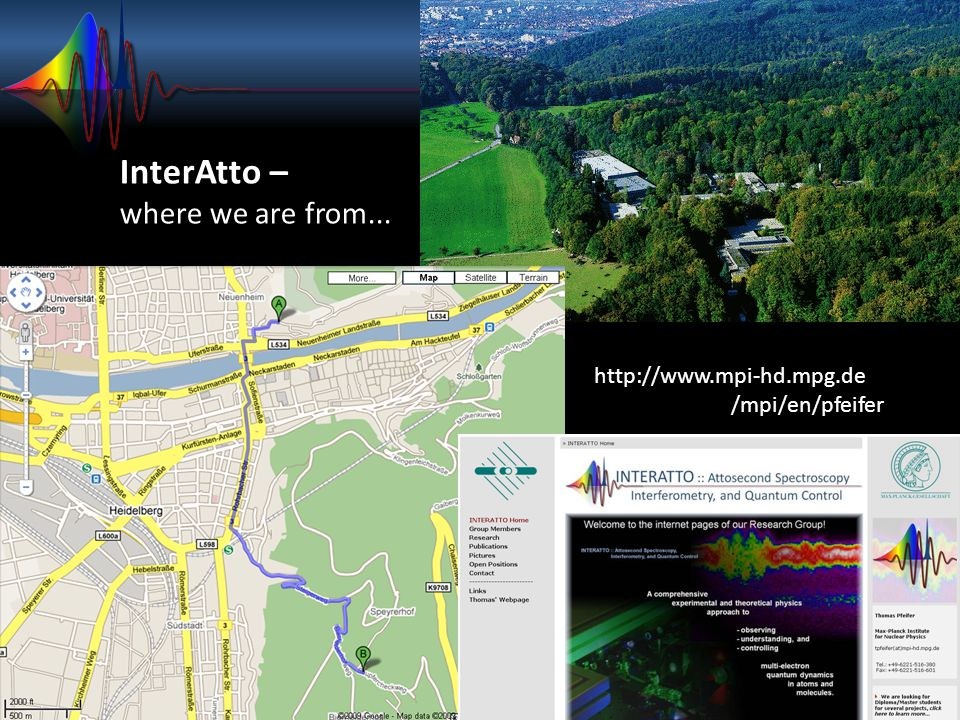InterAtto – where we are from... http://www.mpi-hd.mpg.de
