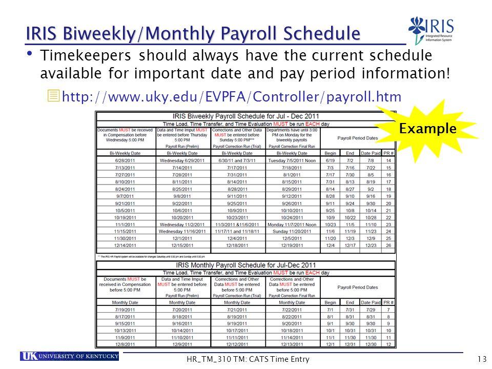 IRIS Biweekly/Monthly Payroll Schedule