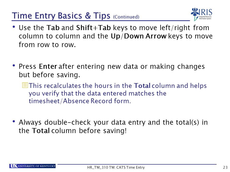 Time Entry Basics & Tips (Continued)