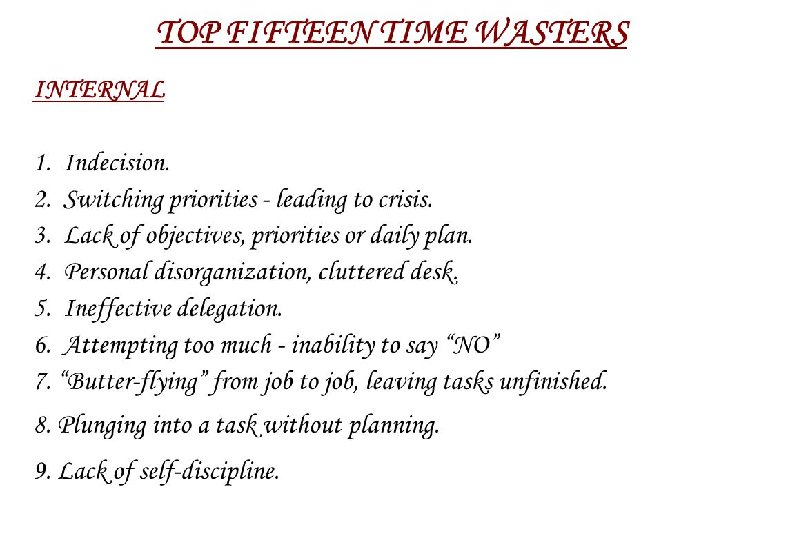 TOP FIFTEEN TIME WASTERS