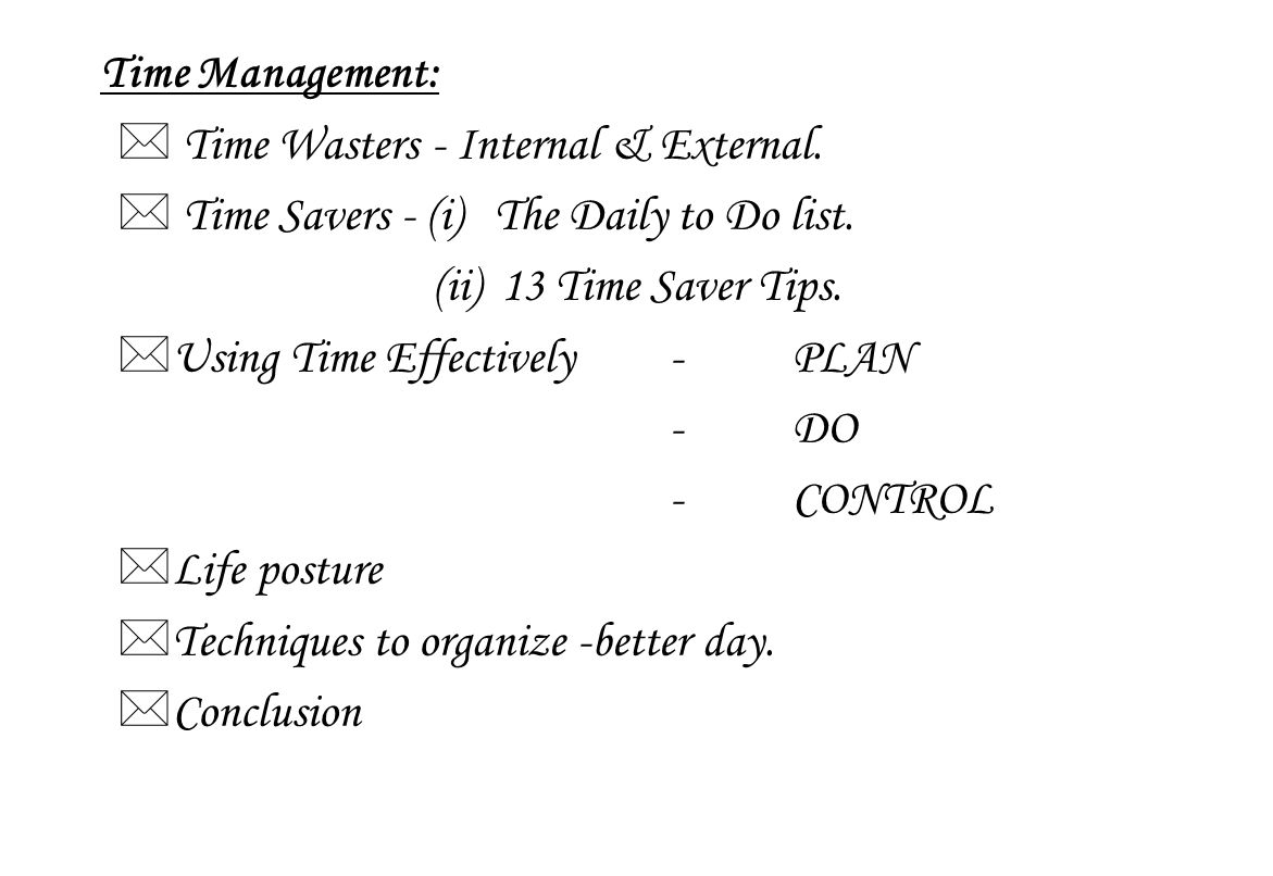Time Management: Time Wasters - Internal & External.