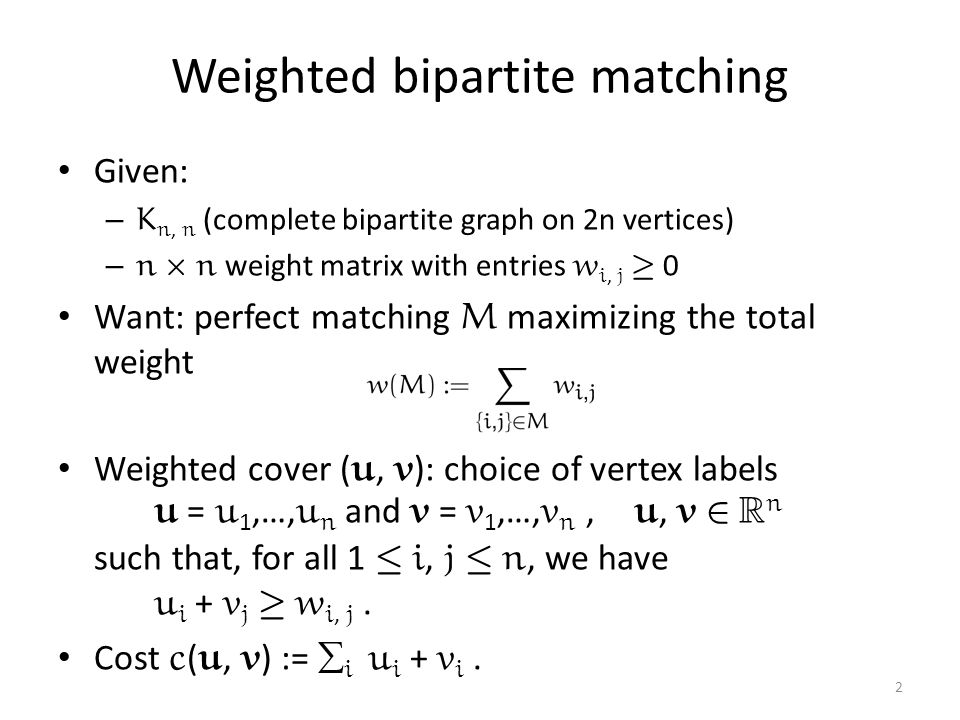 Weighted bipartite matching
