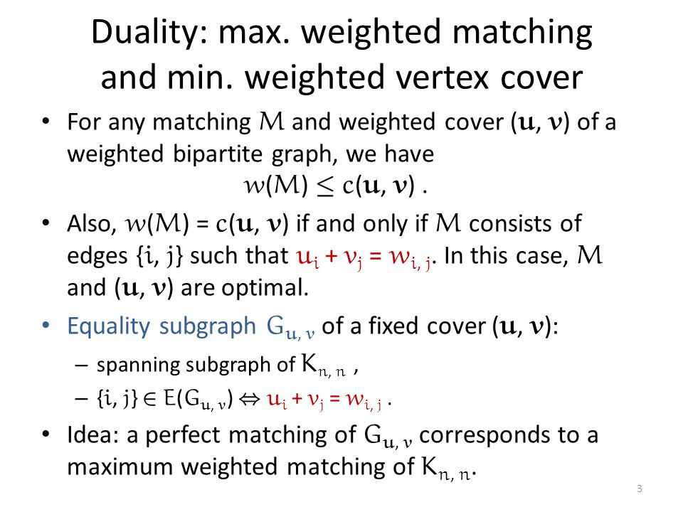 Duality: max. weighted matching and min. weighted vertex cover