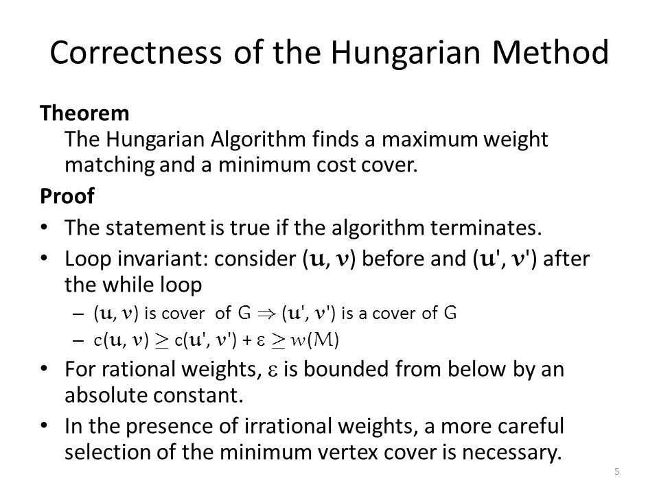Correctness of the Hungarian Method