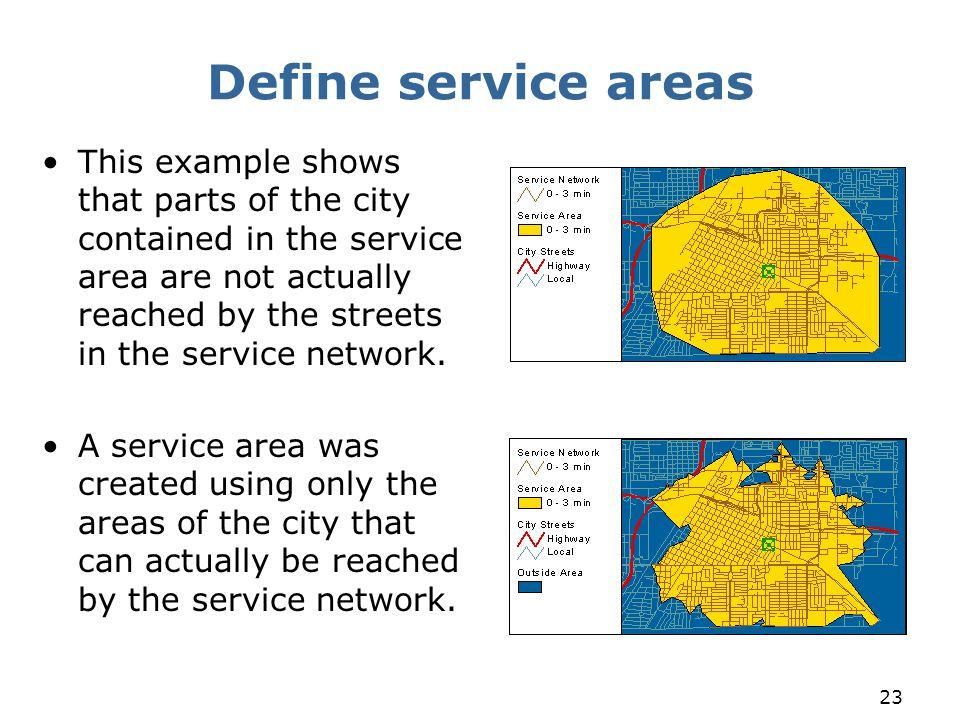 Define service areas