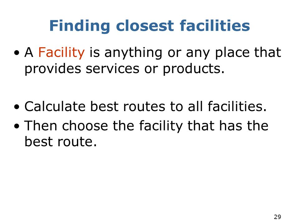 Finding closest facilities