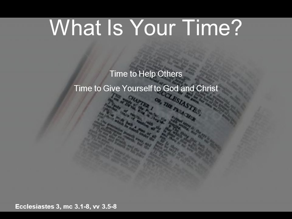 Time to Give Yourself to God and Christ