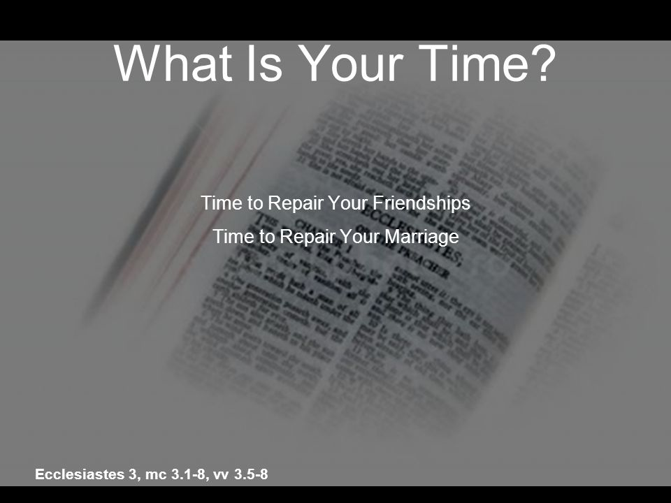 What Is Your Time Time to Repair Your Friendships