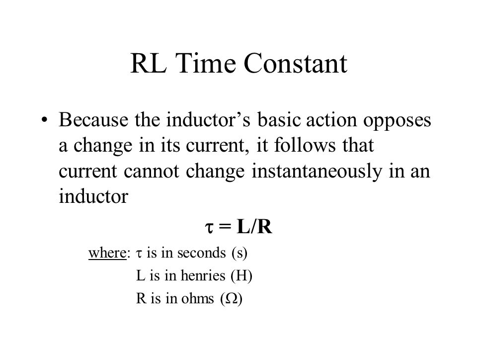 RL Time Constant