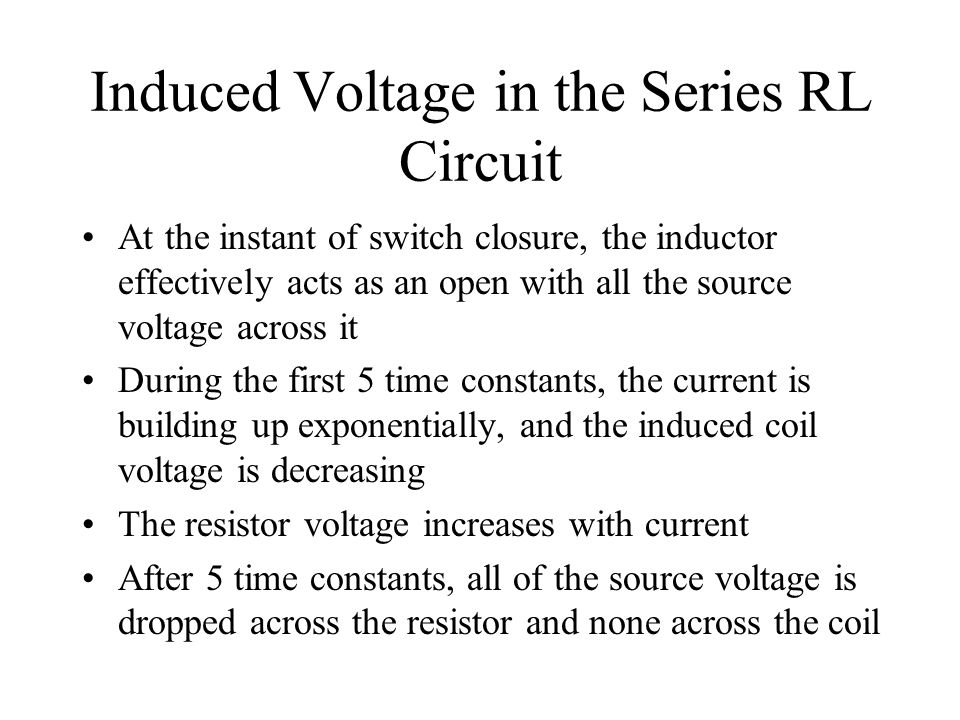 Induced Voltage in the Series RL Circuit
