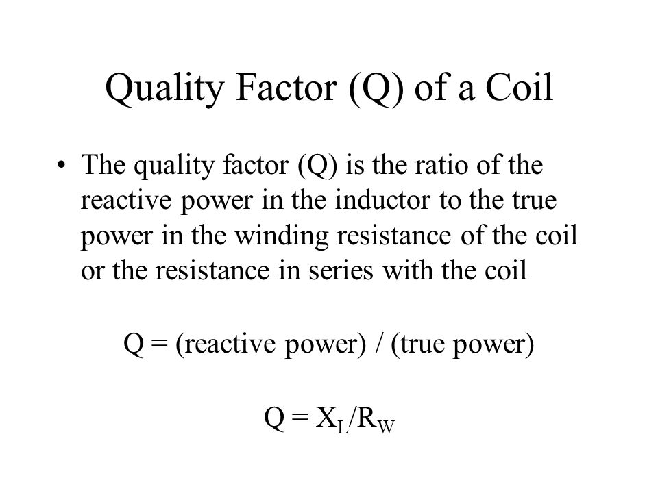 Quality Factor (Q) of a Coil