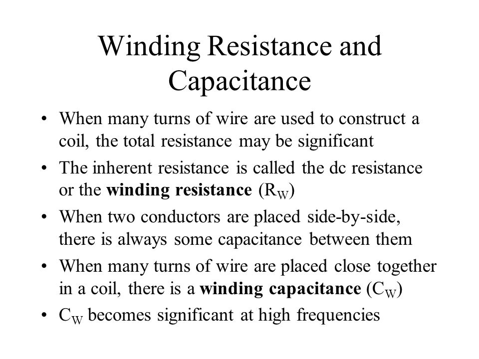 Winding Resistance and Capacitance
