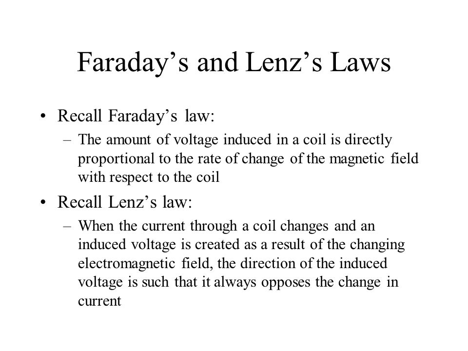 Faraday's and Lenz's Laws