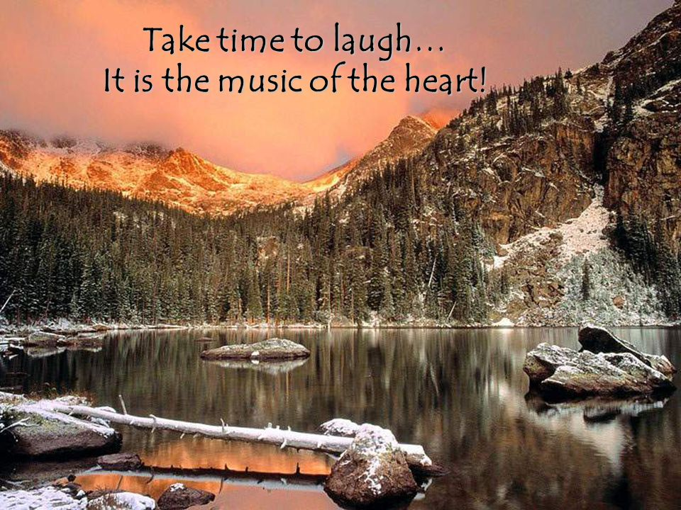 It is the music of the heart!