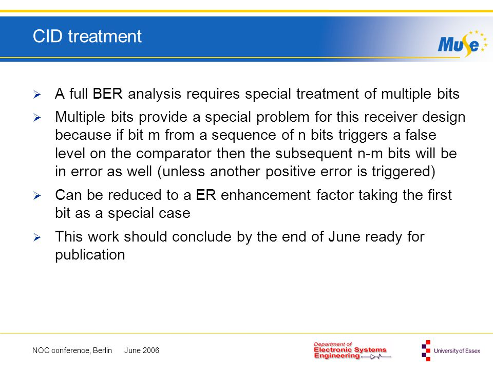 CID treatment A full BER analysis requires special treatment of multiple bits.