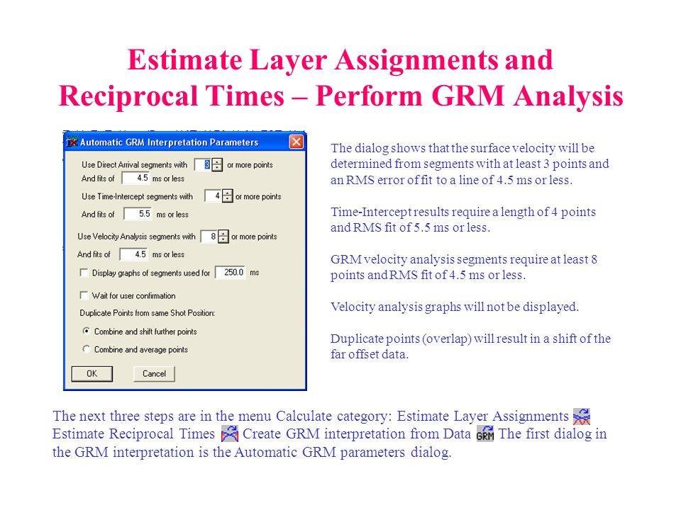 Estimate Layer Assignments and Reciprocal Times – Perform GRM Analysis