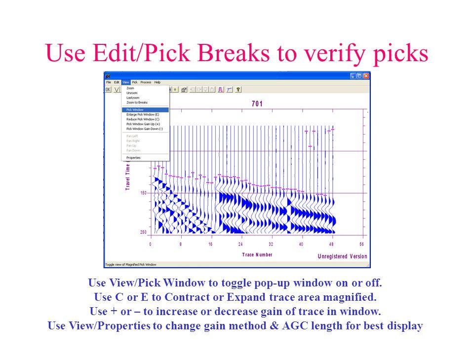 Use Edit/Pick Breaks to verify picks