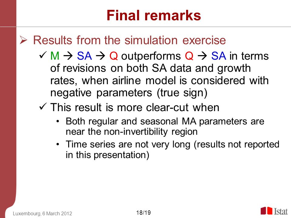 Final remarks Results from the simulation exercise