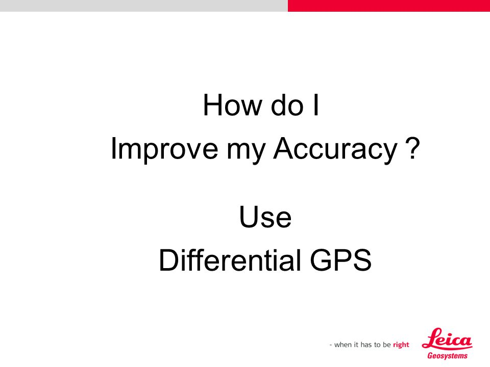 How do I Improve my Accuracy Use Differential GPS