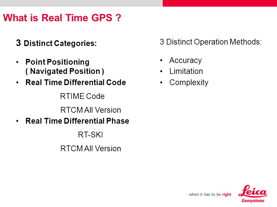 What is Real Time GPS 3 Distinct Categories:
