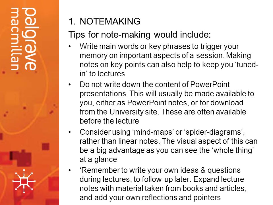 Tips for note-making would include: