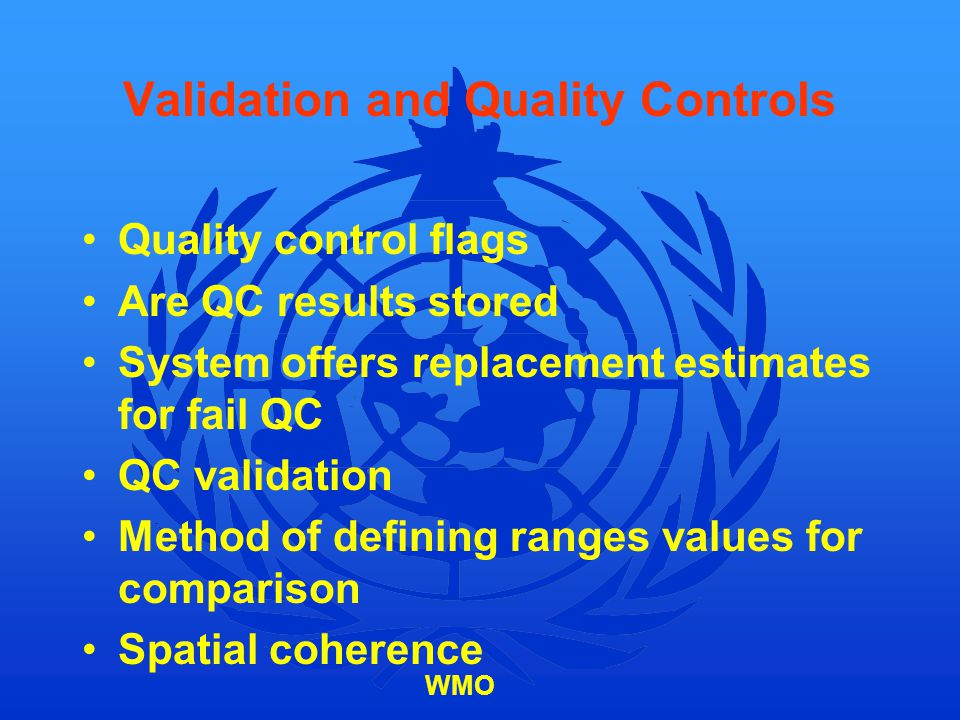 Validation and Quality Controls