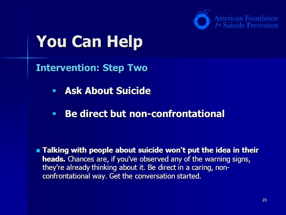 You Can Help Intervention: Step Two Ask About Suicide