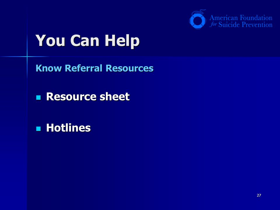 You Can Help Know Referral Resources Resource sheet Hotlines