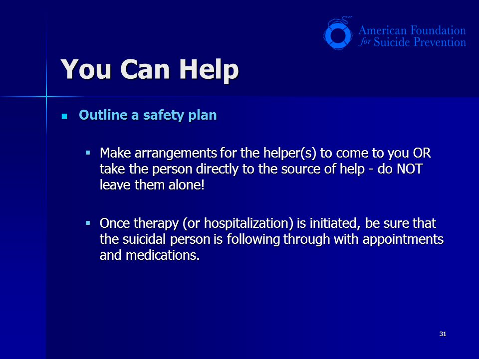 You Can Help Outline a safety plan