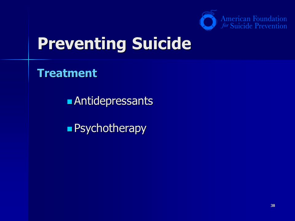 Preventing Suicide Treatment Antidepressants Psychotherapy