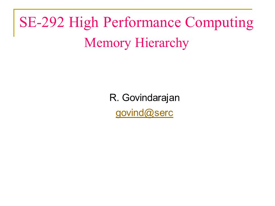 SE-292 High Performance Computing