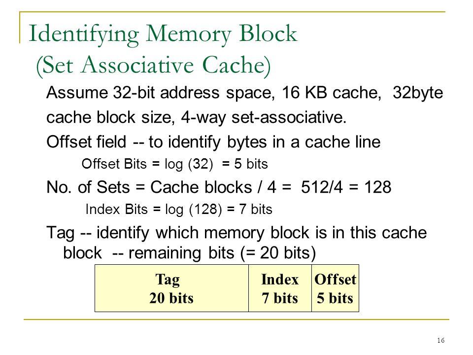 Identifying Memory Block (Set Associative Cache)