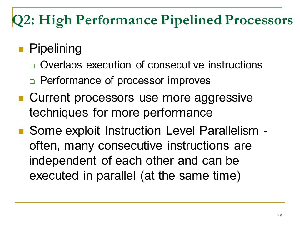 Q2: High Performance Pipelined Processors