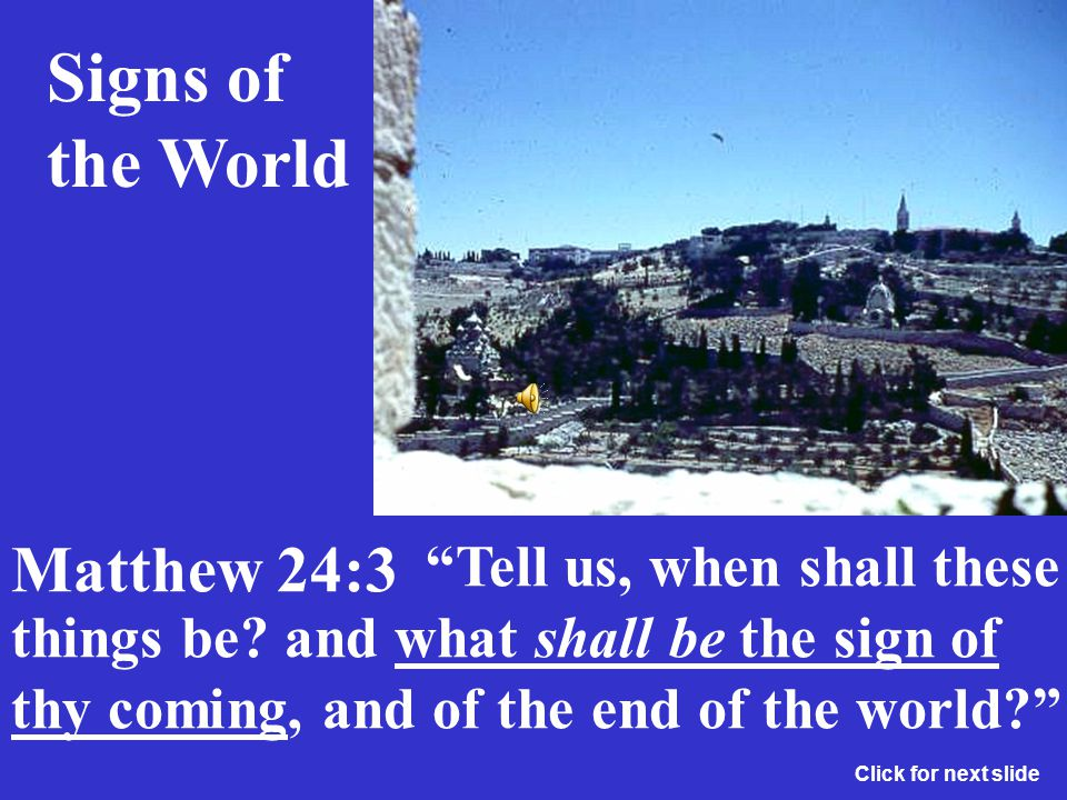 Signs of the World Matthew 24:3