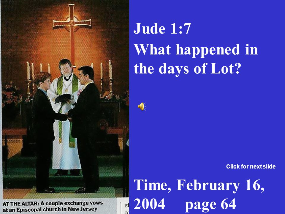 What happened in the days of Lot
