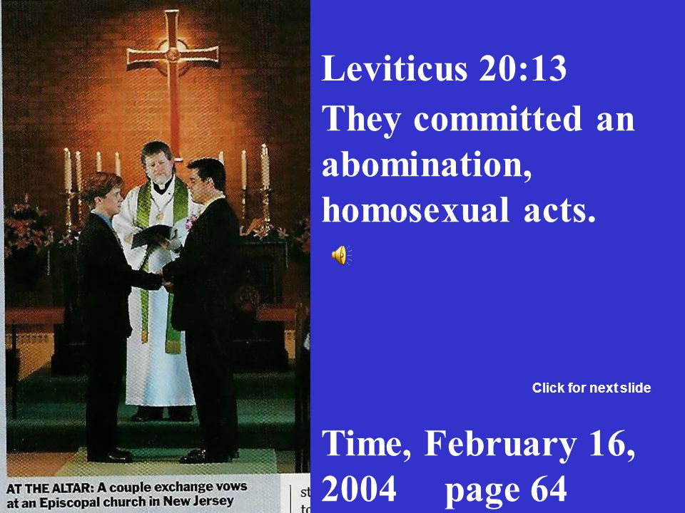 They committed an abomination, homosexual acts.