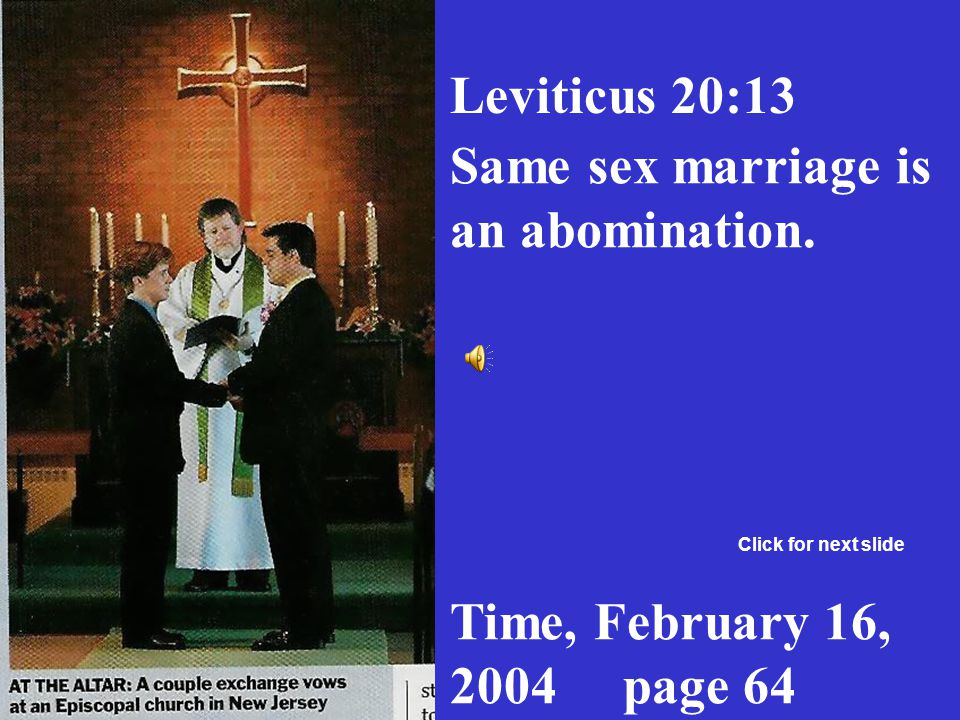 Same sex marriage is an abomination.