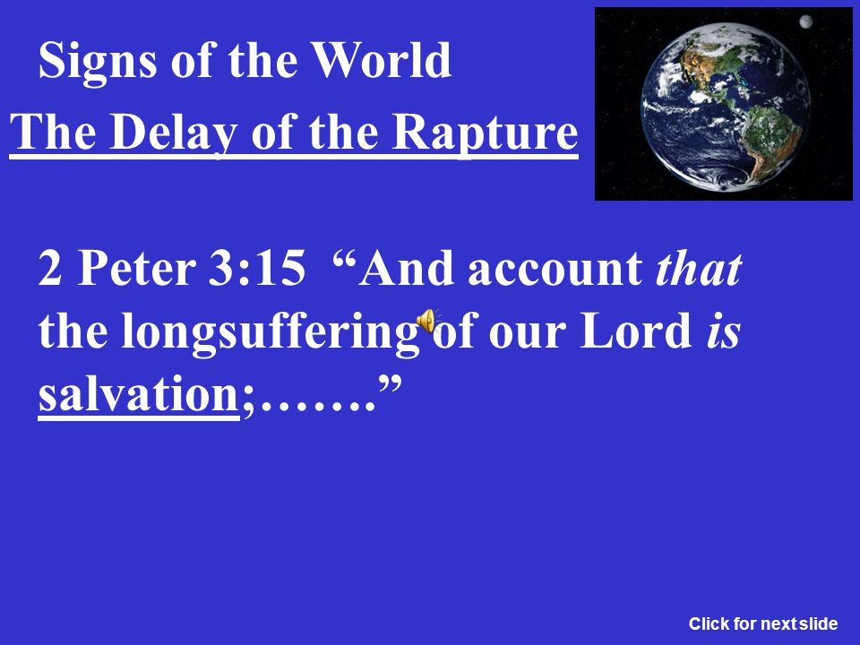 The Delay of the Rapture