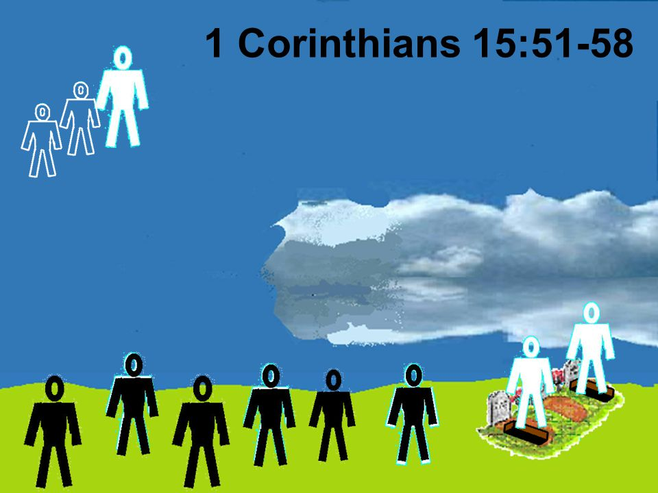 1 Corinthians 15:51-58