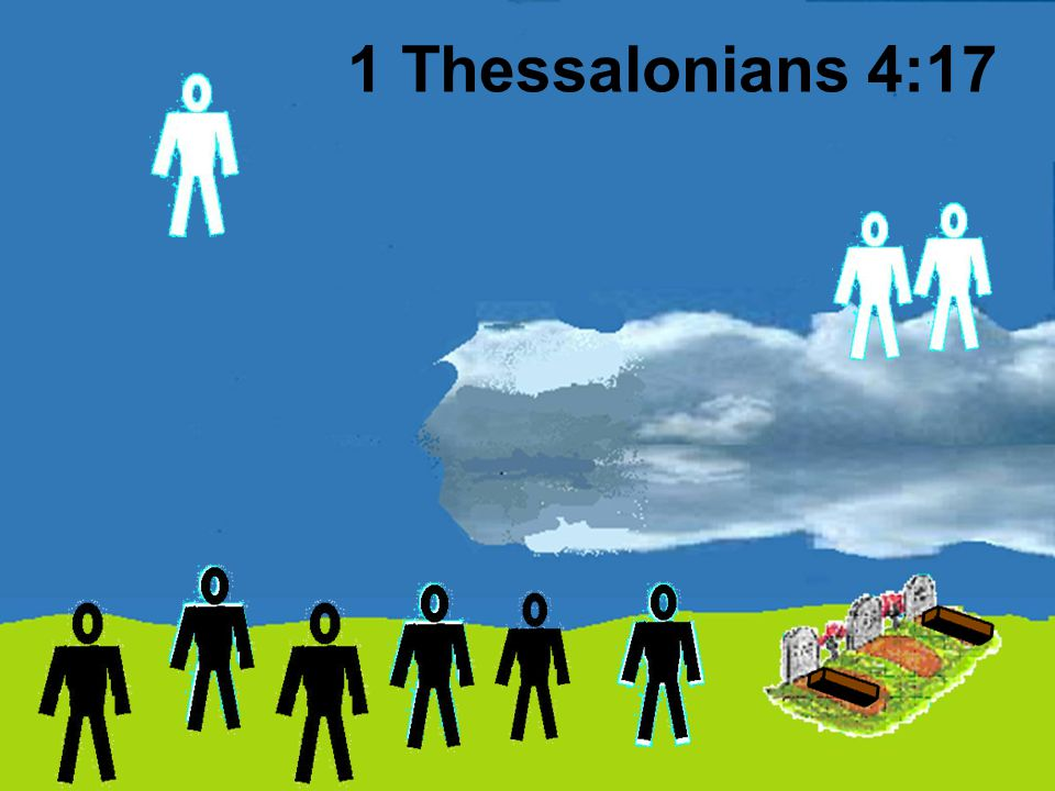 1 Thessalonians 4:17