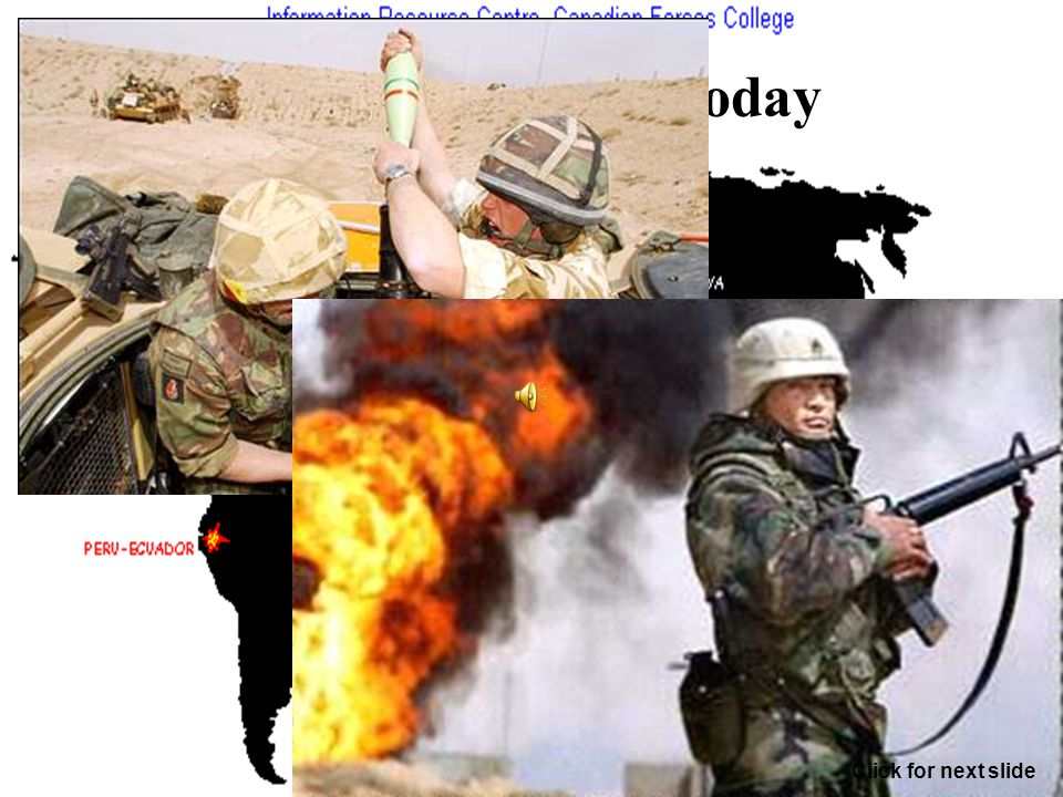 34 Nations at war today Click for next slide