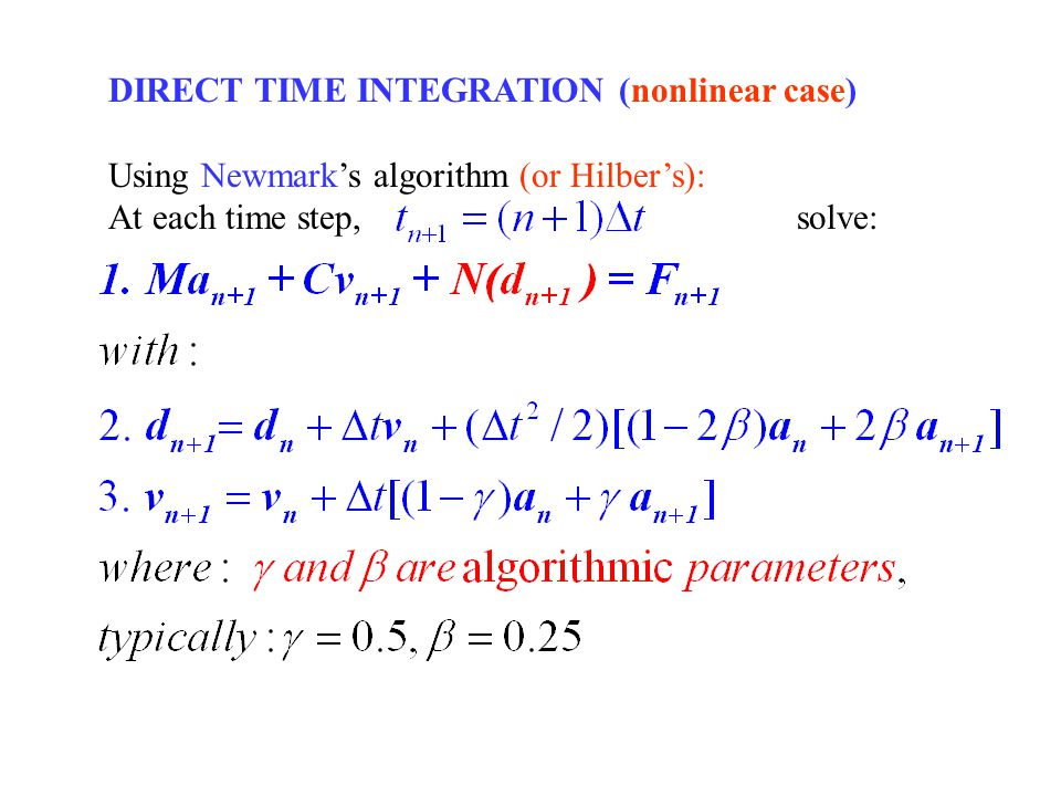 DIRECT TIME INTEGRATION (nonlinear case)