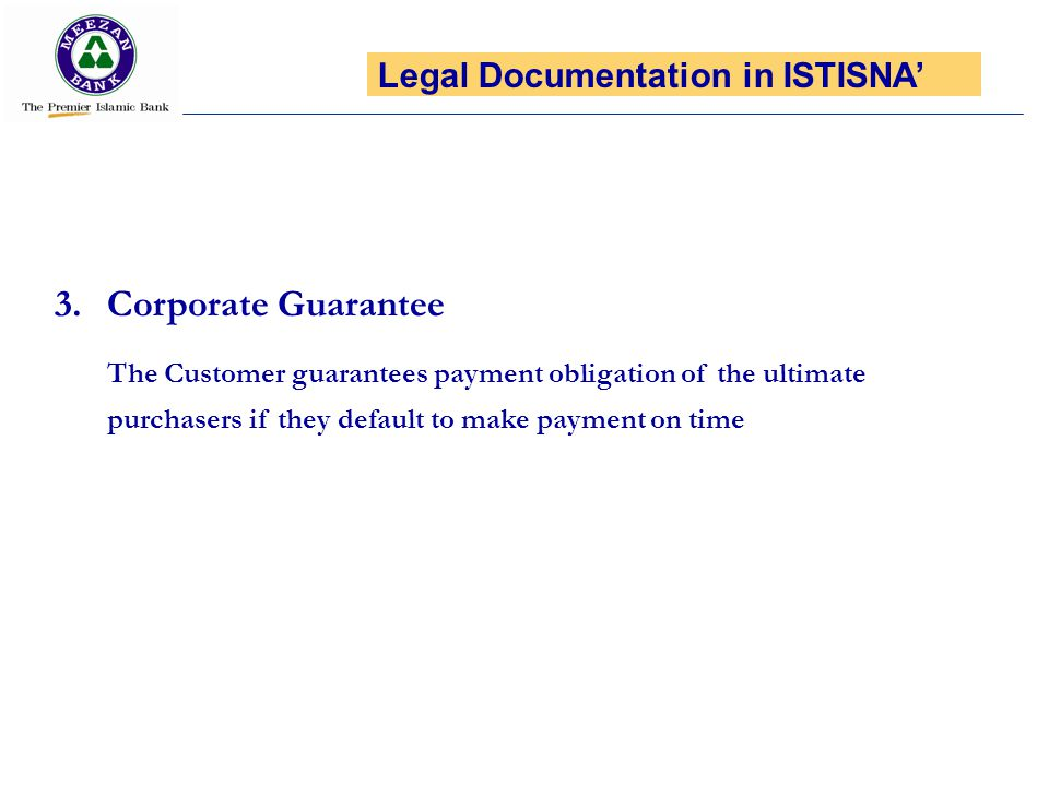 Corporate Guarantee Legal Documentation in ISTISNA'