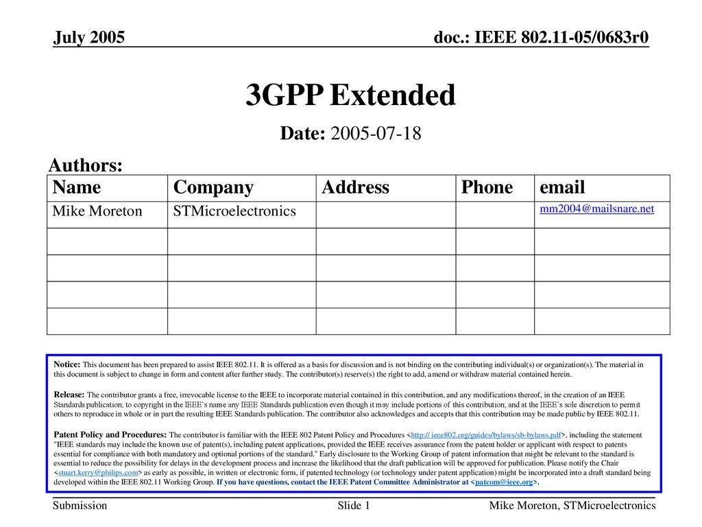 3GPP Extended Date: Authors: July 2005 July 2005