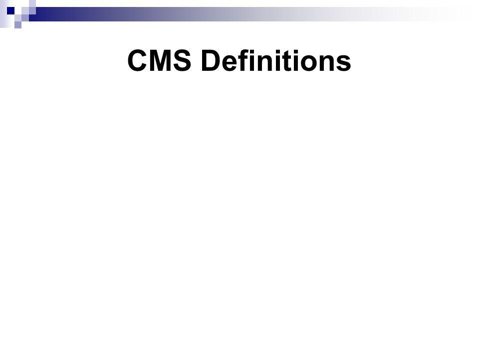 CMS Definitions